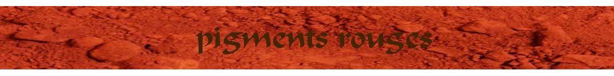 pigments rouges - ocres et terres - COULEUR PIGMENTS