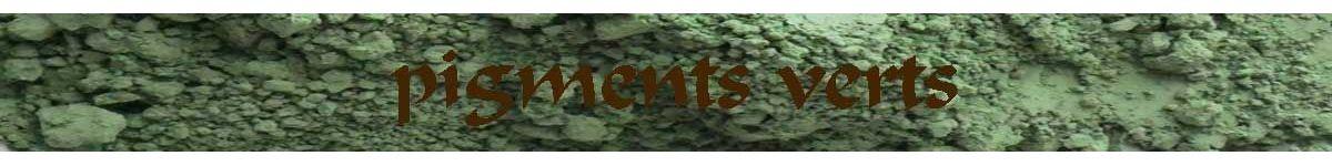 pigments verts - ocres et terres - COULEUR PIGMENTS