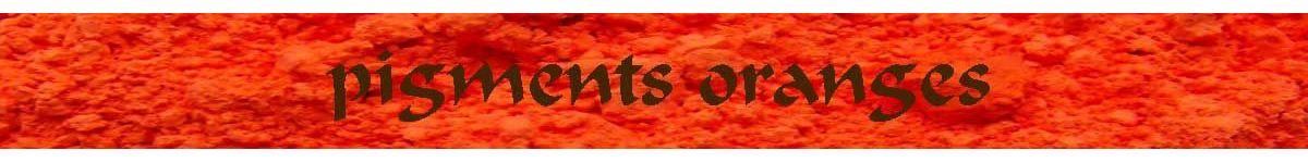 pigments oranges - ocres et terres - COULEUR PIGMENTS