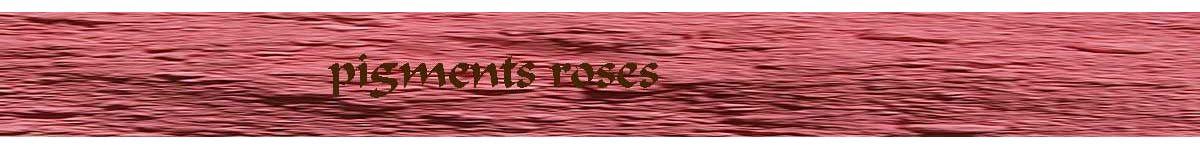 pink pigments - ochres earth natural oxides - COLOR PIGMENTS