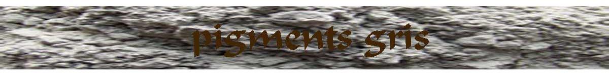 grey pigments - ochres earth oxides - COLOUR PIGMENTS